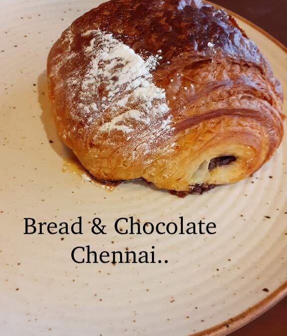 Bread & Chocolate, Chennai